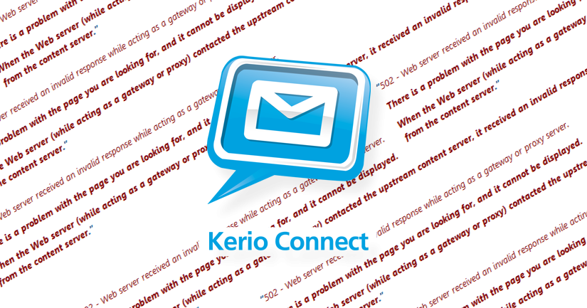 Kerio Connect 502 Bad Gateway Timeout using Webmail